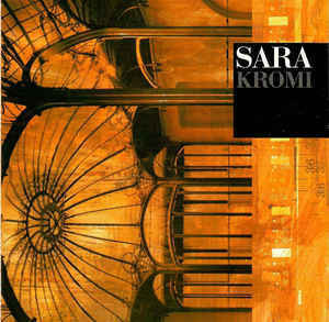 Sara - Kromi (CD, used)
