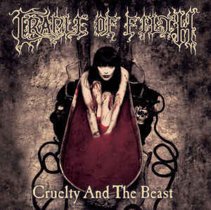 Cradle Of Filth ‎– Cruelty And The Beast (CD, used)
