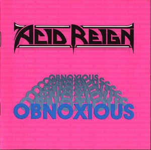 Acid Reign  ‎– Obnoxious (CD, used)