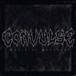 Convulse ‎– Cycle Of Revenge (CD, used)