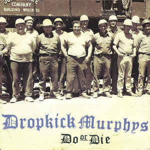 Dropkick Murphys – Do Or Die (CD, used)