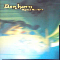 Bonkers ‎– Mystic Melodies (CD, used)