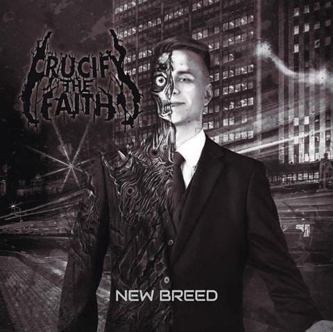 New Breed - Crucify the Faith (CD, used)