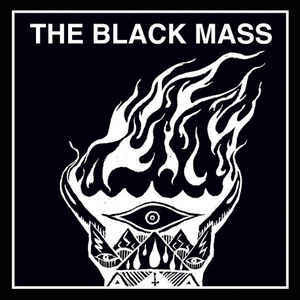 The Black Mass ‎– Black Candles / Lucifer, Rise! (7