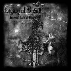 Legacy Of Blood – Infernal Cult Of Blood (CD; used)