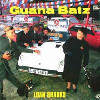 Guana Batz – Loan Sharks (CD, used)