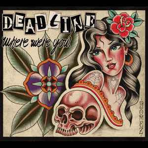 Deadline ‎– Where Were You? (CD, used)