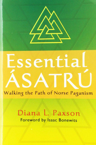 Essential Asatru: Walking the Path of Norse Paganism (used)
