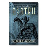 A Practical Heathen's Guide to Asatru (used)