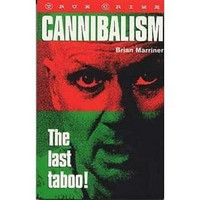 Cannibalism: The Last Taboo! by Brian Marriner (käytetty)