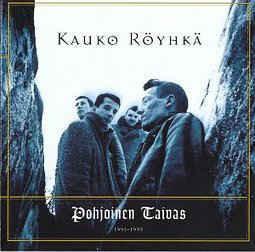 Kauko Röyhkä – Pohjoinen Taivas 1991-1993 (CD, käytetty)