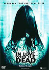 IN LOVE WITH THE DEAD (DVD, used)
