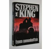Stephen King : Ennen aamunkoittoa (käytetty)