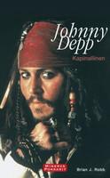 Johnny Depp - Kapinallinen (pokkari, käytetty)