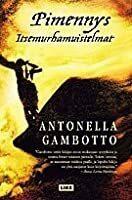 Antonella Gambotto : Pimennys : itsemurhamuistelmat (käytetty)
