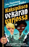 Juha Vuorinen,Mikael Wöller : Kaksipäisen vekaran varjossa (käytetty)