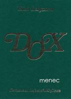 Dox. Kertomus muinaisesta Meksikosta  Lehtonen, Väinö (käytetty)