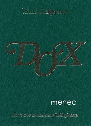 Dox. Kertomus muinaisesta Meksikosta  Lehtonen, Väinö (used)