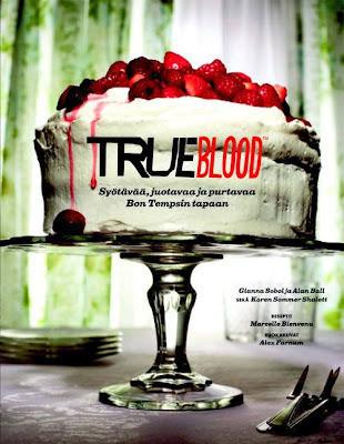 True Blood: Syötävää, juotavaa ja purtavaa Bon Thempsin tapaan (used)