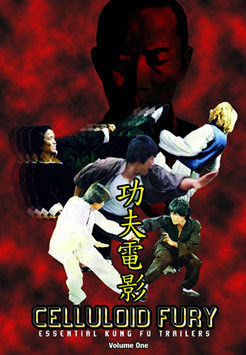 Celluloid Fury: Essential Kung Fu Trailers - Volume one (DVD, no fin sub, used)