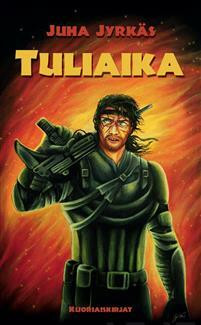 Juha Jyrkäs - Tuliaika (new)