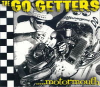 The Go Getters – ..... Motormouth CD (new)