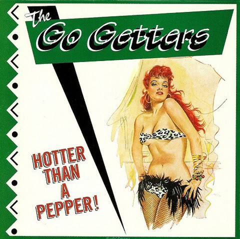 The Go Getters – Hotter Than A Pepper CD (new)