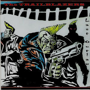 The Trailblazers  – Last Outlaw CD (new)