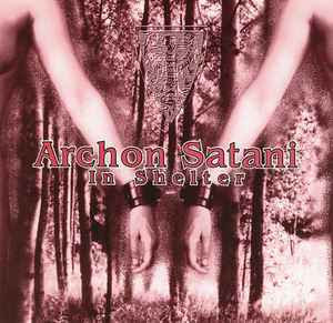 Archon Satani – In Shelter CD (used)