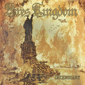 Ares Kingdom ‎– Incendiary (CD, used)