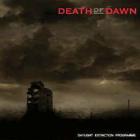 Death Of Dawn – Daylight Extinction Programme (CD, käytetty)