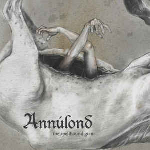 Annúlond ‎– The Spellbound Giant (CD, new)
