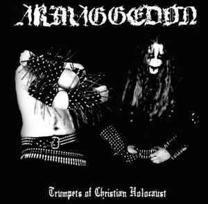 Armaggedon  – Trumpets Of Christian Holocaust (LP, new)