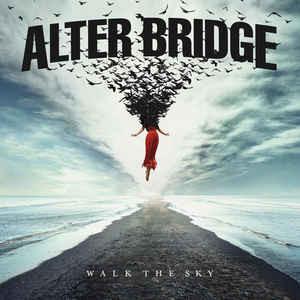 Alter Bridge – Walk The Sky (LP, new)