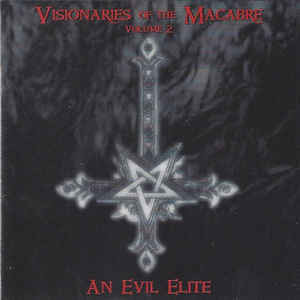 Various – Visionaries Of The Macabre, Volume 2-An Evil Elite (CD, new)