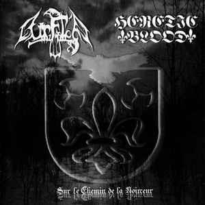 Ur Falc'h / Heretic Blood – Sur Le Chemin De La Noirceur (CD, uusi)