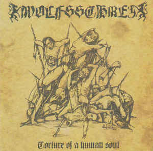Wolfsschrei – Torture Of A Human Soul (CD, new)