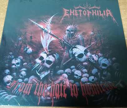 Emetophilia – From The Hate To Homicide (CD, new)