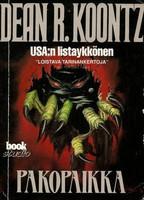 Dean Koontz - Pakopaikka (käytetty)