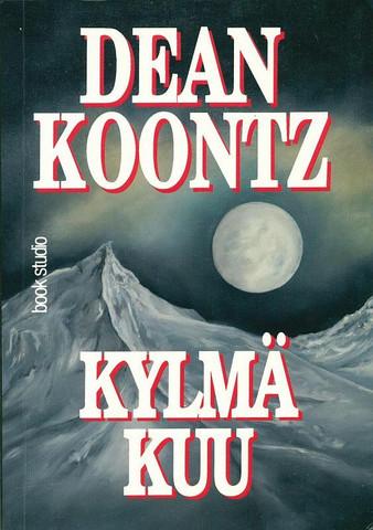 Dean Koontz - Kylmä Kuu (käytetty)