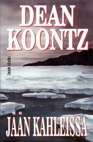 Dean Koontz - Jään kahleissa (used)