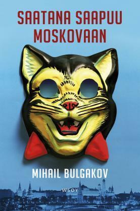 MIHAIL BULGAKOV Saatana saapuu Moskovaan (used)