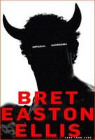 Bret Easton Ellis - Imperial Bedrooms (käytetty)