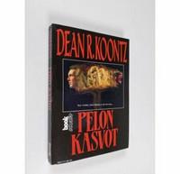 Pelon kasvot by Dean Koontz (used)