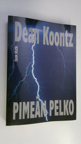 Pimeän pelko - Dean Koontz (used)