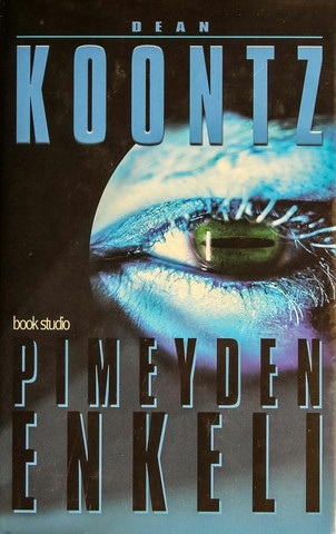 Pimeyden enkeli  - Dean Koontz (used)