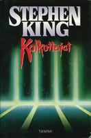Kolkuttajat  - Stephen King (used)