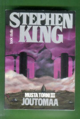 Musta torni III: Joutomaa by Stephen King (used)