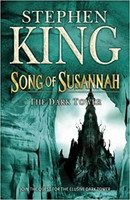 The Dark Tower VI: Song of Susannah by Stephen King (used)