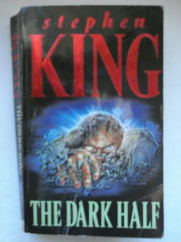 The Dark Half by Stephen King (käytetty)